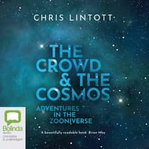 The Crowd and the Cosmos by Chris Lintott audiobook