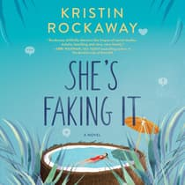 She's Faking It by Kristin Rockaway audiobook