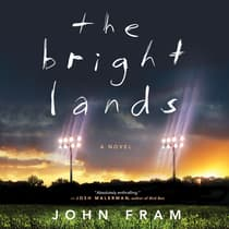The Bright Lands by John Fram audiobook