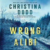 Wrong Alibi by Christina Dodd audiobook