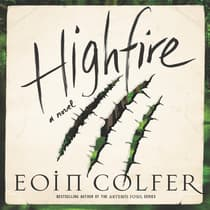 Highfire by Eoin Colfer audiobook