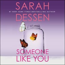 Someone Like You by Sarah Dessen audiobook