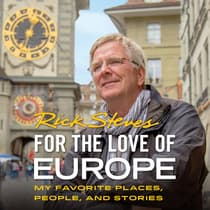 For the Love of Europe by Rick Steves audiobook