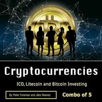 Cryptocurrencies: ICO, Litecoin and Bitcoin Investing by Jiles Reeves audiobook