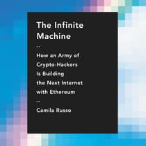 The Infinite Machine by Camila Russo audiobook