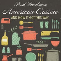 American Cuisine by Paul Freedman audiobook