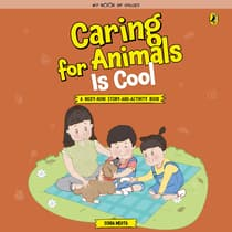 Caring for Animals is Cool by Sonia Mehta audiobook