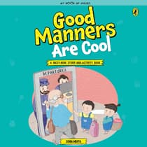 Good Manners are Cool by Sonia Mehta audiobook