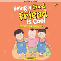 Being a Good Friend is Cool by Sonia Mehta audiobook