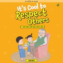 Its Cool to Respect Others by Sonia Mehta audiobook