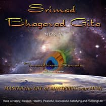 The Srimad Bhagavad Gita in English retold and read for you by Tavamithram Sarvada by Tavamithram Sarvada audiobook