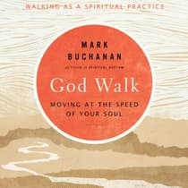 God Walk by Mark Buchanan audiobook