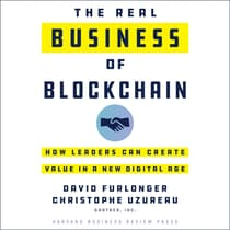 The Real Business of Blockchain by David Furlonger audiobook