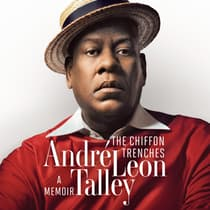The Chiffon Trenches by Andre Leon Talley audiobook