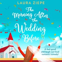 The Morning After the Wedding Before by Laura Ziepe audiobook