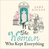 The Woman Who Kept Everything by Jane Gilley audiobook