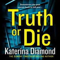 Truth or Die by Katerina Diamond audiobook