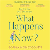 What Happens Now? by Sophia Money-Coutts audiobook