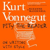 Pity the Reader by Kurt Vonnegut audiobook