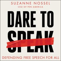 Dare to Speak by Suzanne Nossel audiobook