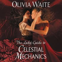 The Lady's Guide to Celestial Mechanics by Olivia Waite audiobook