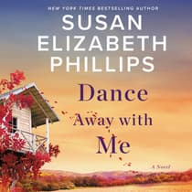 Dance Away with Me by Susan Elizabeth Phillips audiobook