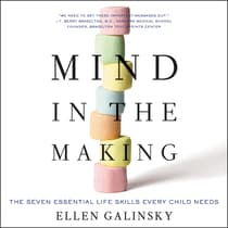 Mind in the Making by Ellen Galinsky audiobook