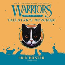 Warriors Super Edition: Tallstar's Revenge by Erin Hunter audiobook