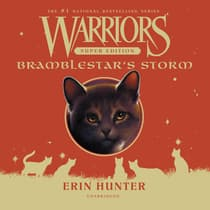 Warriors Super Edition: Bramblestar's Storm by Erin Hunter audiobook