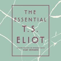 The Essential T.S. Eliot by T. S. Eliot audiobook
