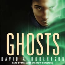 Ghosts by David A. Robertson audiobook