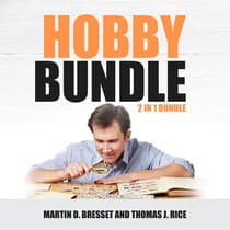 Hobby Bundle: 2 in 1 Bundle, Coin Collecting & Stamp Collecting by Martin D. Bresset audiobook