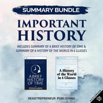 Summary Bundle: Important History | Readtrepreneur Publishing: Includes Summary of A Brief History of Time & Summary of A History of the World in 6 Glasses by Readtrepreneur Publishing audiobook