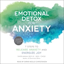 Emotional Detox for Anxiety by Sherianna Boyle audiobook