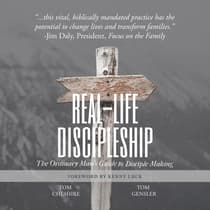 Real-Life Discipleship by Tom Cheshire audiobook