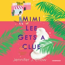 Mimi Lee Gets a Clue by Jennifer J. Chow audiobook