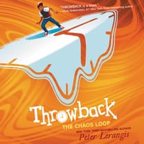 Throwback: The Chaos Loop by Peter Lerangis audiobook