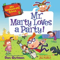My Weirder-est School #5: Mr. Marty Loves a Party! by Dan Gutman audiobook