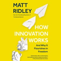 How Innovation Works by Matt Ridley audiobook