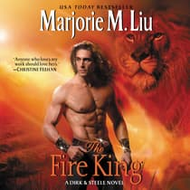 The Fire King by Marjorie M. Liu audiobook