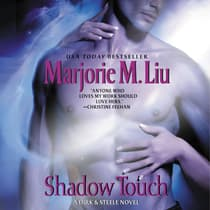 Shadow Touch by Marjorie M. Liu audiobook