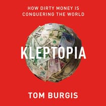 Kleptopia by Tom Burgis audiobook