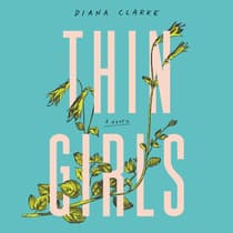 Thin Girls by Diana Clarke audiobook