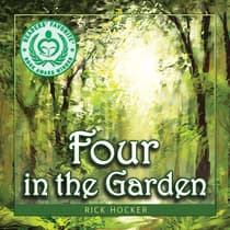 Four in the Garden: A Spiritual Allegory About Trust by Rick Hocker audiobook