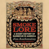 Smokelore by Jim Auchmutey audiobook