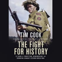 The Fight for History by Tim Cook audiobook