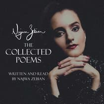 Najwa Zebian: The Collected Poems by Najwa Zebian audiobook