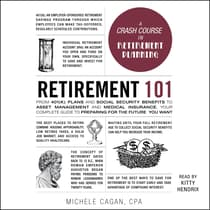 Retirement 101 by Michele Cagan audiobook