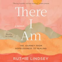 There I Am by Ruthie Lindsey audiobook