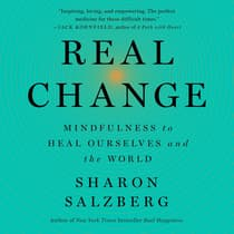 Real Change by Sharon Salzberg audiobook